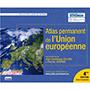 L'ATLAS PERMANENT DE L'UNION EUROPEENNE (4ème EDITION)